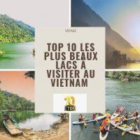 Top 10 les plus beaux lacs à visiter au Vietnam