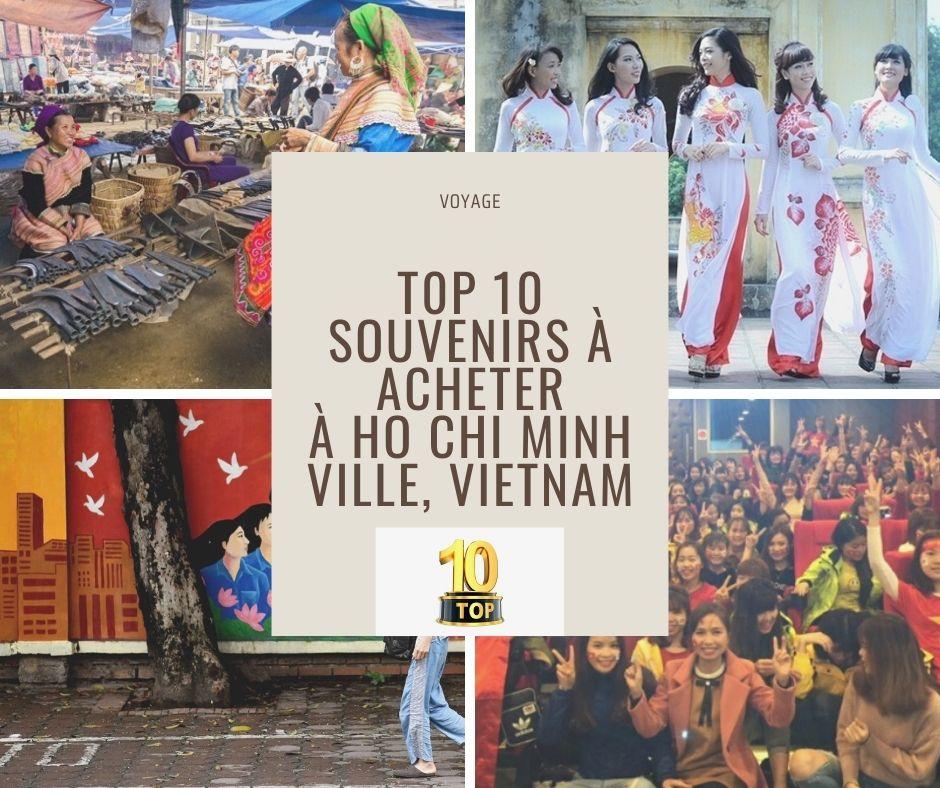 Top 10 souvenirs à acheter à Ho Chi Minh Ville, Vietnam